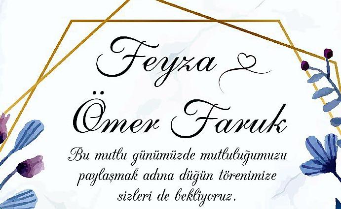 Feyza & Ömer Faruk Evleniyor (DAVETİYE)