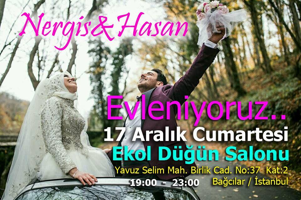 Nergis &  Hasan Evleniyor (DAVETİYE)